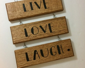 live love laugh plaque - live love laugh - ladder quote sign - love sign - wedding gift - anniversary gift - hand painted - wood sign