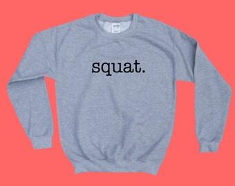 SQUAT. - Crewneck Sweatshirt