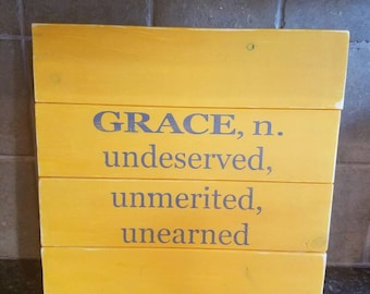 Grace Undeserved Unmerited Unearned|Grace Definition|Grace Noun|Grace Sign|Rustic Grace Sign|Grace Plank Sign|Grace|Grace Farmhouse Sign