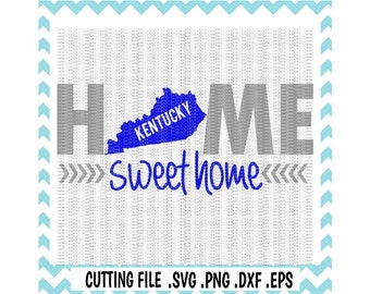 Kentucky Svg, Home Sweet Home Kentucky, Kentucky Wildcats, Svg-Dxf-Eps-Png-Eps Cutting Files For Cricut, Silhouette Cameo & More.