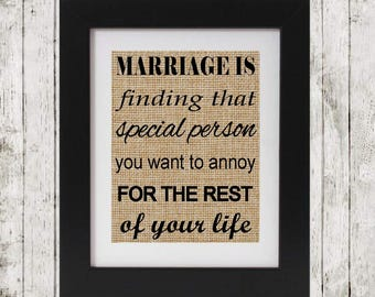 Marriage is burlap print - Gift for married couple - Wedding Gift - Anniversary Gift - Marriage Quote - Valentine's Day Gift - Burlap Print