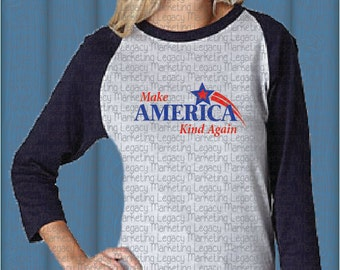 Make America Kind Again SVG,  DFX file for use with cutting machines such as Cricut and Cameos - America dtg Svg digital files
