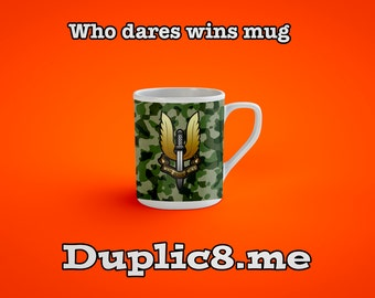 Who dares wins mug