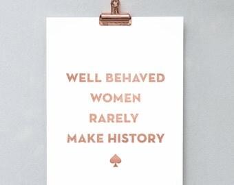 Printable Wall Art Prints, Printable Quotes, Digital Print, Dorm Decor, Dorm Art, Kate Spade, Well Behaved Women Rarely Make History