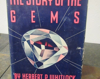 The Story of the Gems * Herbert P. Whitlock ** 1936 ** sj