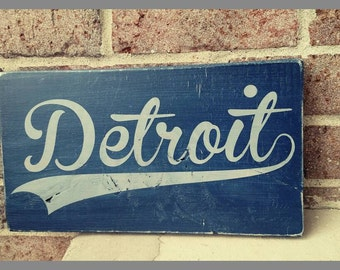11.5 x 6 Detroit hand painted wood sign.