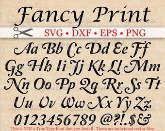 FANCY Print SVG, Scroll Font,  Retro Script Monogram Svg, Dxf, Eps, Png;  Fancy Script, Print SVG Font, Silhouette Files, Cricut Files