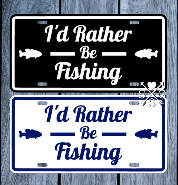 Fishing i 39 d rather be fishing license plate fishing car for Fishing license illinois