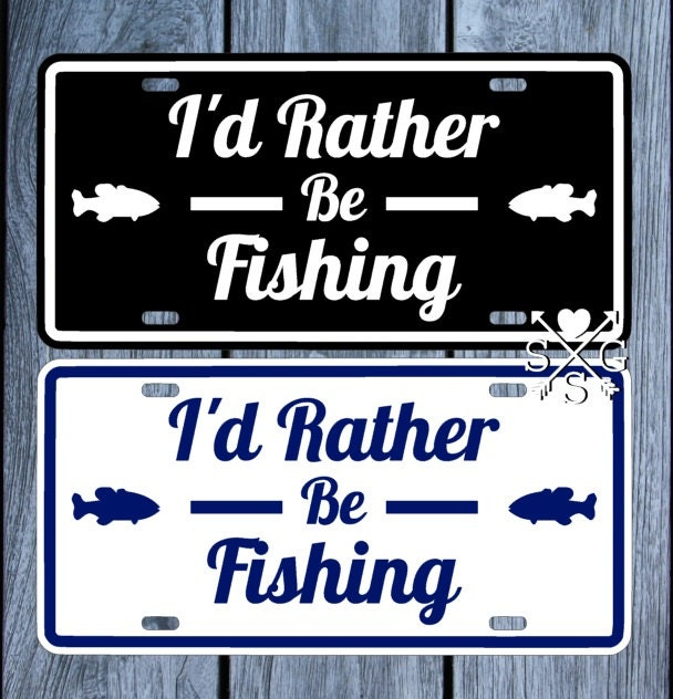 Fishing i 39 d rather be fishing license plate fishing car for Florida fishing license price