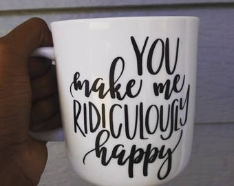 You make me happy coffee mug love coffee mug gift for her gift for him Valentine's day gift coffee lover gift