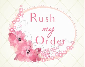 Add On Item -- Rush my order please! (3 DAY PRODUCTION TIME does not include shipping time)