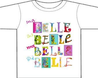 Ma belle, my lovely, French,tee-shirt,colourful,girly,beaucoup de couleur,gift for a girl