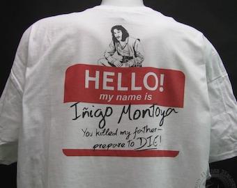 Hello, My name is Inigo Montoya Shirt The Princess Bride shirt