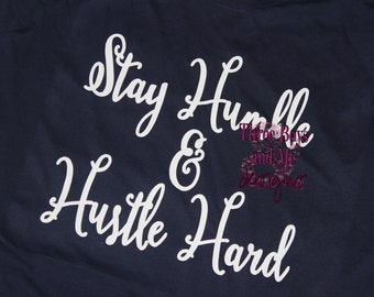 Stay Humble & Hustle Hard Heathered Tee
