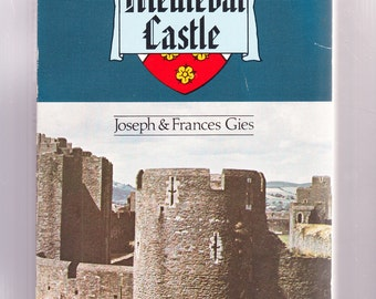 Life in a Medieval Castle by Joseph and Frances Gies 1974 Paperback