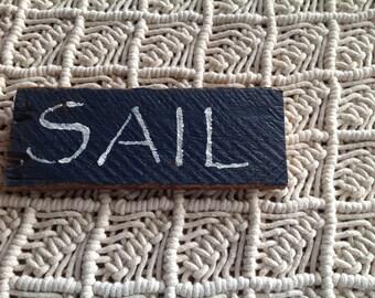 Sail Sign, Boating,Summertime, Nautical,Coastal, Sailboats,Sailing