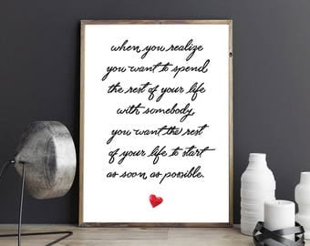 When you realize you want to spend the rest of your life with somebody When Harry met Sally Quote Engagement Wedding Gift Wall Art Print