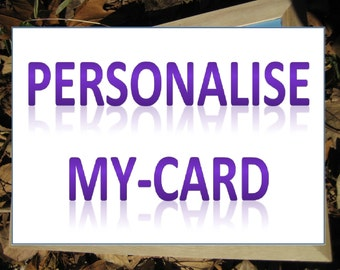 PERSONALISE-MY-CARD (Additional Item)