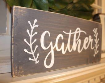 gather, gather sign, gather wood sign, wood sign, wooden signs, farmhouse, decor, home decor, rustic decor