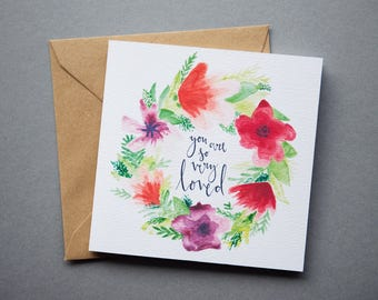 You Are So Very Loved Floral Wreath Card - Square Flower Calligraphy Charity Card - Mother's Day / Valentine's / Anniversary / I Love you