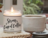 Strong Cup of Coffee Scented Candle - 8 oz Candle | Scented Soy Candle | Coffee Candle | Candle Handmade | Personalized Candle | Candle Gift
