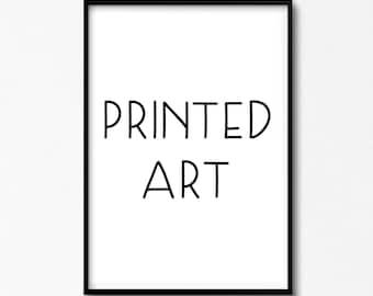 Premium Printed & Shipped Art. ARTbyASolo. Printed Art.