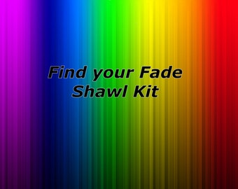Find your Fade Shawl Kit! Fingering sock weight/ 4 ply / FYF kit / hand dyed yarn / sock yarn / indie dyer / yarn kit find your fade kit