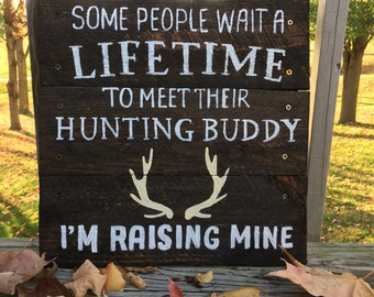 Hunting Buddy Wooden Painted Pallet Sign