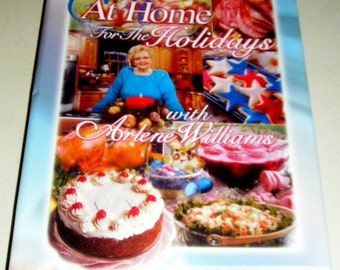 At Home For the Holidays with Arlene Williams Cookbook Cornerstone TV cook book vintage