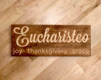 "Eucharisteo: Joy, Thanksgiving, Grace - 7""x18"" Wall Art"