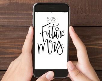 iPhone and iPad Wallpaper, Future Mrs, Wifey, Screensaver, Phone Accessories, Black and White, Apple iPhone Screen, Digital Art,
