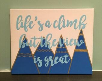 Life's a climb canvas