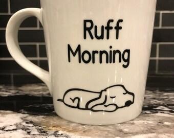 Ruff Morning Coffee Mug