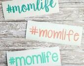 Mom Life Decal- Momlife Decal