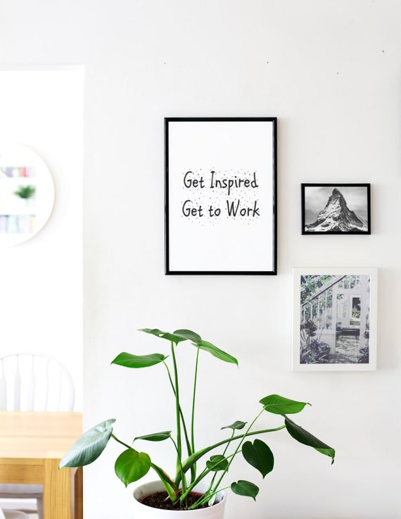 get inspired get to work quote poster