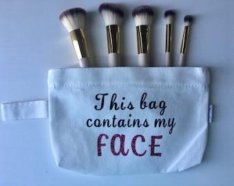 Makeup Bag/This bag contains my face