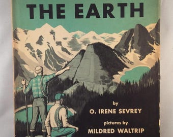 The First Book of The Earth by O. Irene Sevrey - Vintage Children's Book (1958)