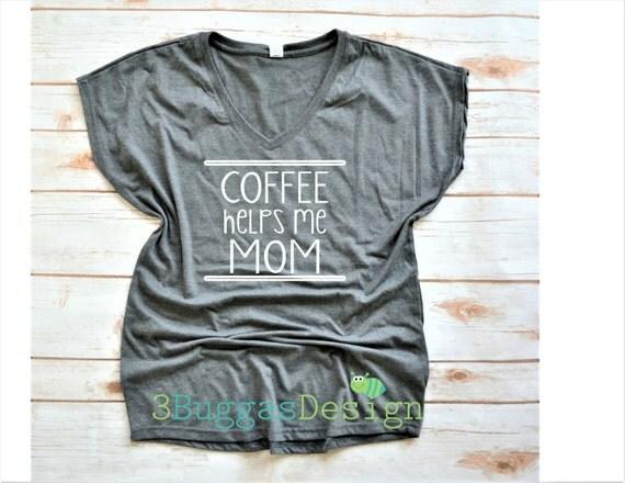 Coffee helps me mom/motherhood/but first, coffee/mom life/gangster rap/mama bear/mothers day gift/coffee shirt/mom shirt/gym shirt