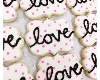 Valentine's Day Love Sugar Cookies!
