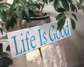 Life is Good rustic sign, Cottage decor, Lakehouse decor, Cabin decor, boat decor, kitchen decor, housewarming gift,