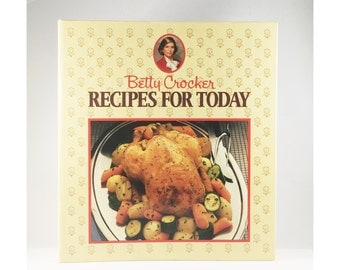 Betty Crocker Recipes for Today, 1980s, Betty Crocker Cookbook, 1986, Cookbook, 1980s Cookbook, Betty Crocker Recipes, Betty Crocker, Recipe