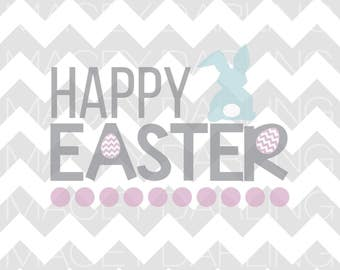Happy Easter SVG, Happy Easter, Easter Bunny SVG, Easter, Bunny Rabbit Svg, Rabbit Svg, Easter Egg SVG, Bunny Ears Svg, Png, Dxf, Cut File