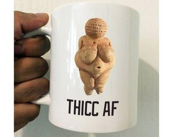 Thicc AF Mug