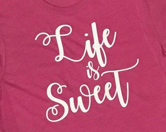 Life Is Sweet Triblend TShirt - Comfy Tshirt - Sweet Tee - Colorful Tshirt