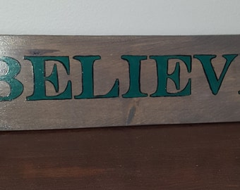 Believe Primitive sign- primitive sign- custom made signs- handmade signs- Christmas- Black Friday Shopping- Gift- home decor- Home & living