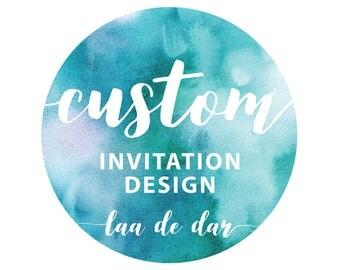 Custom 5x7 Inch Invitation Design - Digital File