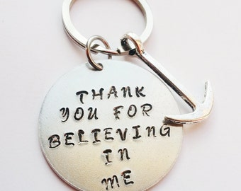 Gratitude keychain, Personalized gift,Hand stamped keychain, Thank you for believing in me keychain,Thankful heart, Thank you keychain