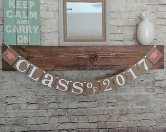 Graduation Banner- Class of 2017 Banner- Graduation Party Decor- Graduation Party