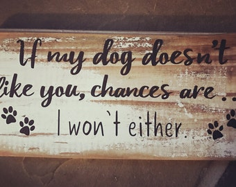 Reclaimed wood dog sign