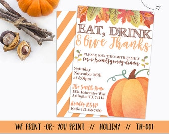 Eat Drink and Give Thanks Invitation, Thanksgiving Invitation, Friendsgiving Invitation, Thanksgiving Dinner Invitation, Dinner Party